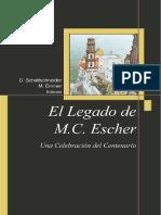 Schattschneider D Y Emmer M - El Legado De M C Escher.pdf