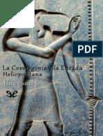 Castel Elisa - La Cosmogonia Y Eneada Heliopolitana.pdf