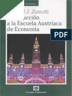 Gabriel Zanotti - Introducción a La Escuela Austríaca de Economía