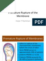 Premature Rupture of the Membrane