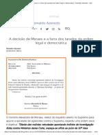 A Decisão de Moraes e a Farra Dos Tarados Da Ordem Legal e Democrática - Reinaldo Azevedo - UOL