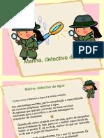 Marina, detective da água