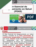 ASEGURAMIENTO UNIVERSAL Plan Esencial de Aseguramiento en Salud  ( PEAS )