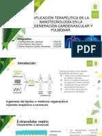 Aplicacion Terapeutica de La Nanotecnologia en La Regeneracion Cardiovascular y Pulmonar