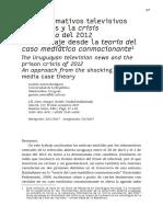 Los informativos televisivos uruguayos y la crisis carcelaria del 2012 Un abordaje desde la teoría del  caso mediático conmocionante