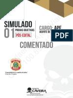 1º Simulado Completo - Pós-Edital - AGENTE - Gabarito Comentado