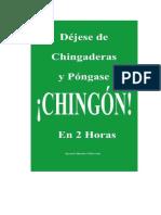 Dejese de Chingaderas y Pongase Chingon