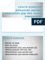 Upaya kuratif dalam pelayanan asuhan kesehatan gigi dan mulut masyarakat.pptx