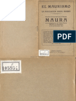 Antonio Maura - El Maurismo y La Revolucion Desde Arriba