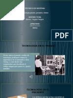 15 Tecnologia Presente, Pasado y Futuro