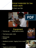 Essential Clinical Materials for Low Vision Work