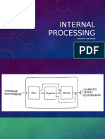 Internal Processing