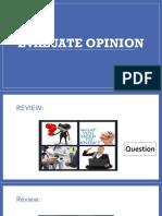 Evaluate Opinion
