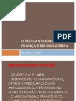 O MERCANTILISMO EM FRANÇA E EM INGLATERRA