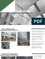 2018 06 06-Alvar Aalto e a Heranca Do Novo Empirismo Na Finlandia