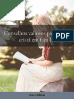 Conselhos preciosos para a vida da Família Cristã