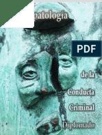 A Psicopatología de La Conducta Criminal