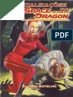Especializações - Space Dragon