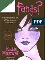 Katie Maxwell - Série Goth 01 - Got Fangs!