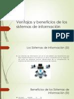 Ventajas y Beneficios de Los Sistemas de Información