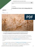 La Desigualdad Entre El Hombre y La Mujer Empezó en El Neolítico