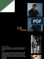 EL EJE DE ACCIÓN - REALIZACIÓN AUDIOVISUAL