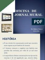 Oficina de Jornal (Débora Vieira e Sílvia Reis)