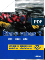 Ética y Valores 2. Sierra, Tarasco y Cortez