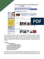FACEBOOK - 4 Coisas Para Transformar o Perfil Num Currículo
