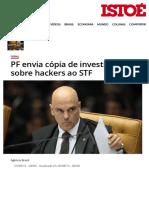 PF Envia Cópia de Investigação Sobre Hackers Ao STF - IsTOÉ Independente