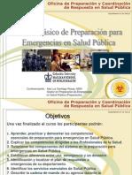 El Curso Basico de Prep. Resp en Salud Publica