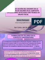 TEORÍAS DE ACCIÓN DEL DOCENTE EN LA FORMACIÓN EN VALORES EN EL CONTEXTO UNIVERSITARIO DEVELADAS CON TÉCNICA DE GRUPO FOCAL