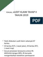 HASIL AUDIT KLAIM TAHAP II TAHUN 2019new.pptx