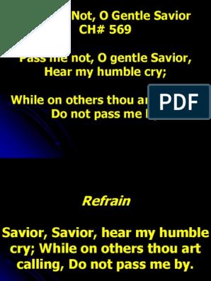 hear my humble cry