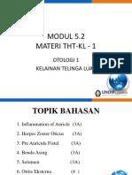 1. OTOLOGI 1 - MODUL 5.2 -KELAINAN TELINGA LUAR.ppt