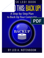 Just Do This Back Up a Step-By-Step Plan to Back Up Your Computer by Leo Notenboom 2015 --- Table of Contents