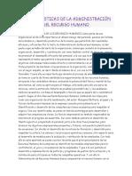 Características de La Administración Del Recurso Humano
