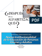 ¿Después de la Alfabetización, qué? Relatoría Seminario Nueva Institucionalidad de la EPJA. República Dominicana.