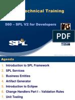 560 - SPL V2 for Developers