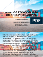 Historia y Evolución de La Logística Internacional