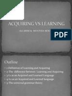 Acquiring vs Learning