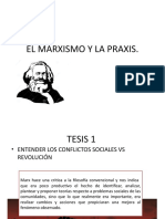 El Marxismo y La Praxis