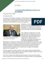 ConJur - Celso Autoriza Eike Batista a Ficar Em Silêncio Na CPI Do BNDES