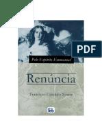 Renúncia - Francisco Cândido Xavier