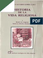 Historia de La Vida Religiosa I Alvarez Gomez Jesus