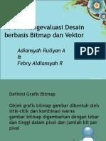 Kd 3.9 Mengevaluasi Gambar Bitmap Dan Vektor