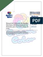 Manual de Utilização Da Planilha Eletrônica de Balanceamento de Fórmulas Para Sorvetes a Base de Leite.