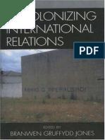 JONES Decolonizing International Relations