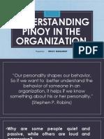 Understanding Pinoy in the Organization