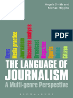 The Language of Journalism -  a Multi-genre Perspective; Bloomsbury Academic (2013)